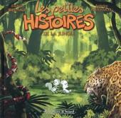 Les petites histoires -4- Les petites histoires de la jungle