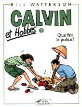 Calvin et Hobbes -7- Que fait la police ?