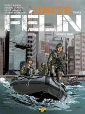 Unité Félin -6- Assaut final