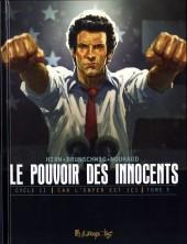 Le pouvoir des Innocents (Cycle II - Car l'enfer est ici) -3- 4 millions de voix
