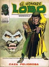Hombre Lobo (El) (Vol. 1) -3- Caza peligrosa