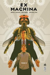 Ex Machina (Urban Comics) -3- Volume III
