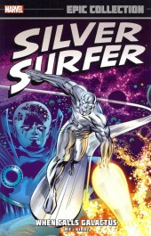 Silver Surfer Epic Collection (2014) -INT01- When calls Galactus