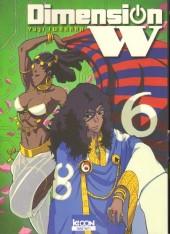 Dimension W -6- Tome 6