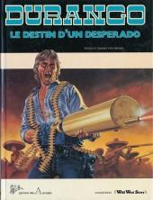 Durango -6- Le destin d'un desperado