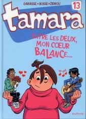Tamara -13- Entre les deux, mon cœur balance...