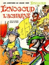 Iznogoud -10a1983- Iznogoud l'acharné