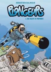 Plongeurs -3- Des bulots in profundis