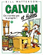 Calvin et Hobbes -9- On n'arrête pas le progrès !