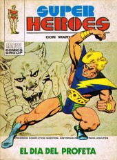 Super Heroes presenta (Vol. 1) -1- WARLOCK: el dia del proféta