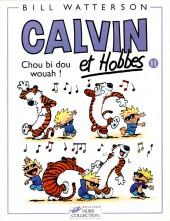 Calvin et Hobbes -11- Chou bi dou wouah !