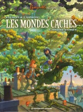 Les mondes cachés -1- L'Arbre-Forêt