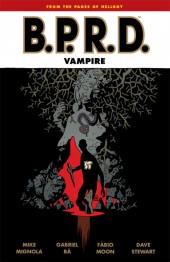 B.P.R.D.: Vampire (2013) -INT01- Vampire