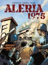 Aleria 1975 -2- Dernière sommation !