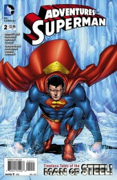 Adventures of Superman (2013) -2- The bottle city of Metropolis / Slow news day / Best Intent