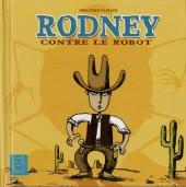 Rodney contre le robot