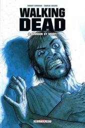 Walking Dead -4b- Amour et mort