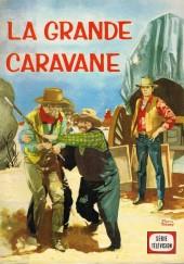 Votre série Mickey (2e série) - Albums Filmés ODEJ -65- La grande caravane
