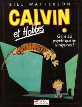 Calvin et Hobbes -18- Gare au psychopathe à rayures !