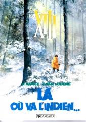 XIII -2a1988/11- Là où va l'indien...