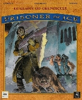 Prisoner of ice -2- Le Glaive du Crépuscule