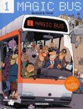 Magic Bus -1- Tome 1