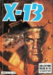 X-13 agent secret -Rec74- Collection reliée N°74 (du n°428 au n°431)