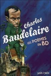Poèmes en bandes dessinées -a06- Charles Baudelaire - Les Poèmes en BD