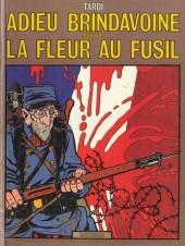 Adieu Brindavoine -c88- Adieu Brindavoine suivi de La Fleur au fusil