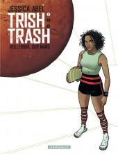Trish Trash -1- Rollergirl sur Mars