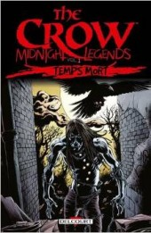 Crow (The): Midnight Legends -2- Temps mort