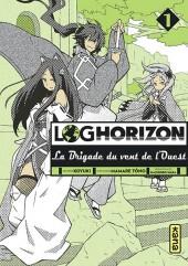 Log Horizon - La brigade du vent de l'ouest -1- Tome 1
