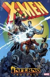 X-Men (TPB) -INT- X-Men: Inferno Prologue