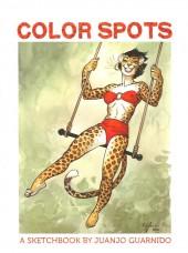 (AUT) Guarnido (en anglais) - Color Spots, a Sketchbook by Juanjo Guarnido