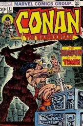 Conan the Barbarian Vol 1 (Marvel - 1970) -31- The shadow on the tomb!