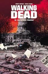 Walking Dead -12a2011- Un monde parfait