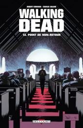 Walking Dead -13a- Point de non-retour