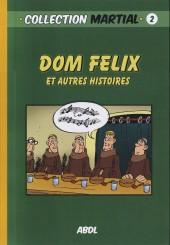 Dom Félix - Dom Félix et autres histoires