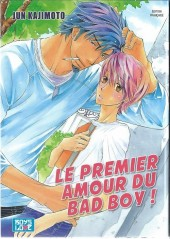 Le premier Amour du bad boy ! - Le Premier Amour du bad boy !