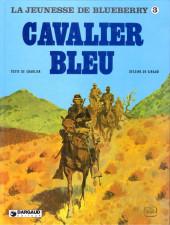 Blueberry (La Jeunesse de) -3- Cavalier bleu