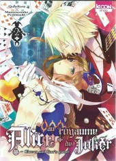 Alice au royaume de Joker -2- Tome 2