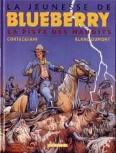 Blueberry (La Jeunesse de) -11- La piste des maudits