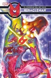 Miracleman (en espagnol) -2- El síndrome del Rey Rojo