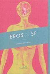 Eros X SF