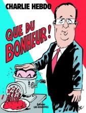 Charlie Hebdo - Une année de dessins -2012- Que du bonheur !