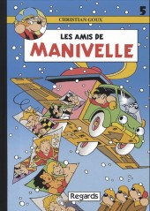 Manivelle -5- Les amis de Manivelle