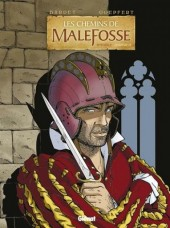 Les chemins de Malefosse -INT4- Intégrale - Chapitre IV