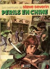 Steve Severin (Les aventures de) -2- périls en Chine