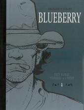 Blueberry (Intégrale Le Soir 2) -1INT- Intégrale Le Soir - Volume 1