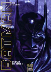 Batman : L'Enfant des rêves -1- L'Enfant des rêves 1